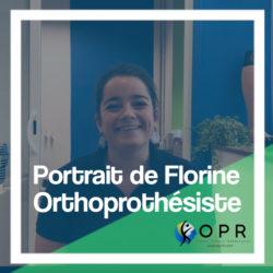 Portrait de Florine, orthoprothésiste chez OPR dans les cabinets de Rennes et d'Avranches, qui nous parle des aspects de son métier au quotidien.
