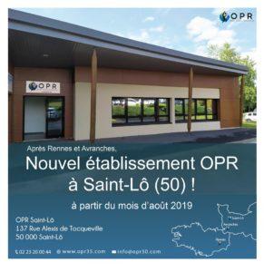 Ouverture d'un nouvel établissement OPR à Saint-Lô en Normandie !