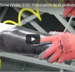[Vidéo] Découvrez la fabrication des prothèses (Vidéo 2/2)