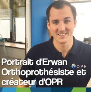 Portrait d'Erwan, orthoprothésiste et créateur d'OPR