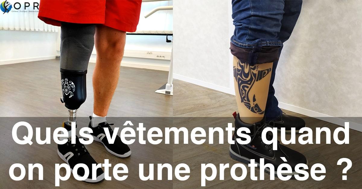 Quels vêtements quand on porte une prothèse ?